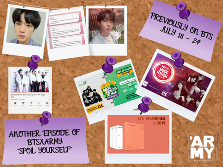 """PREVIOUSLY ON BTS JULY 18 - 24 ANOTHER EPISODE OF BTSXARMY: """"SPOIL YOURSELF"""""""