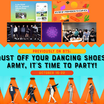 Previously on BTS: Dust off Your Dancing Shoes, ARMY, it's Time to Party! October 16-22