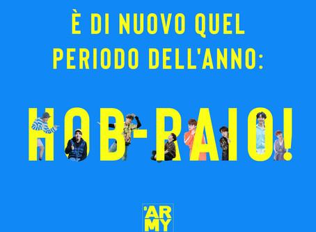 È DI NUOVO QUEL PERIODO DELL'ANNO: HOB-RAIO!