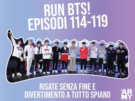 RUN BTS! EPISODI  114-119 RISATE SENZA FINE E DIVERTIMENTO A TUTTO SPIANO