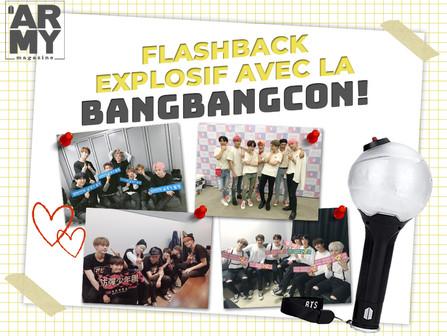 FLASHBACK EXPLOSIF AVEC LA BANGBANGCON