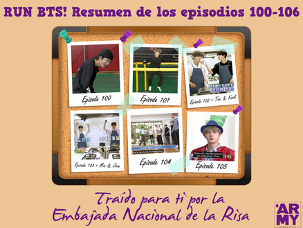 """RUN BTS! Resumen de los episodios 100-106 """"Traído para ti por la Embajada Nacional de la Risa"""""""