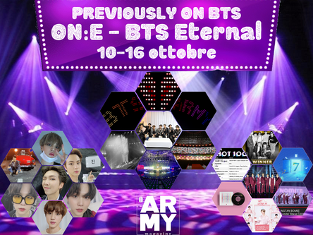 PREVIOUSLY ON BTS ON:E - BTS Eternal 10-16 ottobre