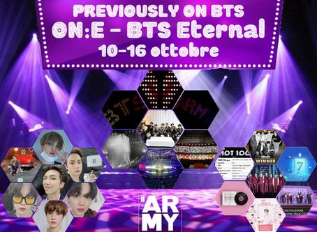PREVIOUSLY ON BTS ON:E - BTS Eternal 10-16 ottobre