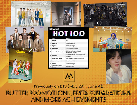 Previously on BTS: Butter Promotions, FESTA Preparations and More Achievements May 29 – June 4