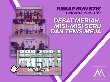 Rekap Run BTS!: Episode 131-139 Debat Meriah, Misi-Misi Seru, dan Tenis Meja