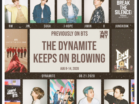 PREVIOUSLY ON BTS (AUGUST 8-14) - THE DYNAMITE KEEPS ON BLOWING