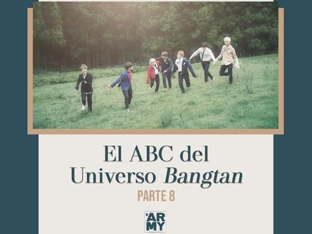 EL ABC DEL UNIVERSO BANGTAN PARTE 8
