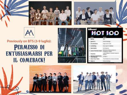 Previously on BTS: Permesso di entusiasmarsi per il comeback! 3-9 luglio