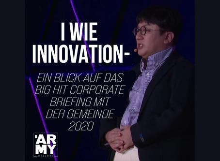 I WIE INNOVATION –EIN BLICK AUF DAS BIG HIT CORPORATE BRIEFING MIT DER GEMEINDE 2020