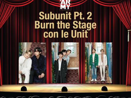 Subunit Pt. 2 Burn the Stage con le Unit