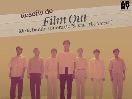 """Reseña de Film Out (de la banda sonora de """"Signal: The Movie"""")"""