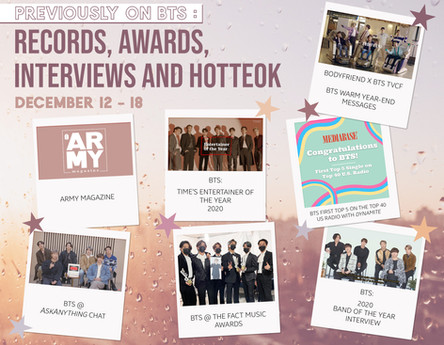 Previously on BTS : Records, Awards, Interviews and Hotteok December 12 - 18