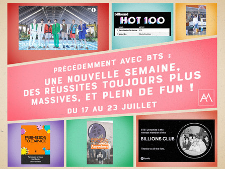 Précédemment Avec BTS : Du 17 au 23 juillet
