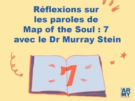 Réflexions sur les paroles de Map of the Soul : 7 avec le Dr Murray Stein