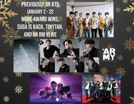 PREVIOUSLY ON BTS - JANUARY 2 - 22 MORE AWARD WINS, SUGA IS BACK, TINYTAN, AND RM ON VLIVE