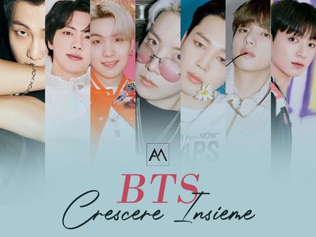BTS: Crescere insieme