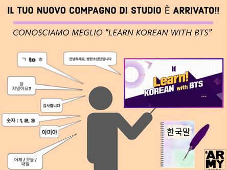 """IL TUO NUOVO COMPAGNO DI STUDIO Ѐ ARRIVATO!! CONOSCIAMO MEGLIO """"LEARN KOREAN WITH BTS"""""""