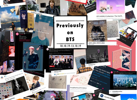 Previously on BTS - October 7-13