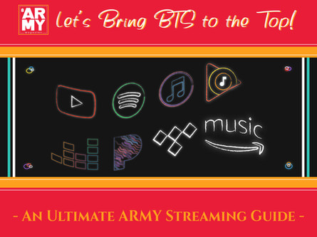 Let's Bring BTS to the Top- An Ultimate ARMY Streaming Guide