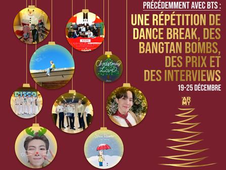 Précédemment avec BTS : 19-25 décembre