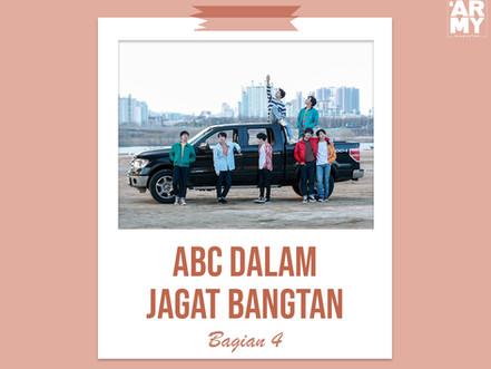 ABC DALAM JAGAT BANGTAN BAGIAN 4