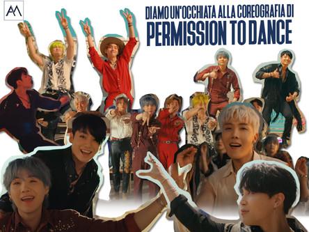 DIAMO UN'OCCHIATA ALLA COREOGRAFIA DI PERMISSION TO DANCE