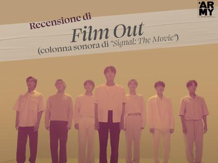 """RECENSIONE DI FILM OUT (COLONNA SONORA DI """"SIGNAL: THE MOVIE"""")"""