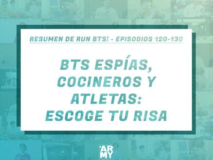 RESUMEN DE RUN BTS! - EPISODIOS 120-130BTS ESPÍAS, COCINEROS Y ATLETAS: ESCOGE TU RISA