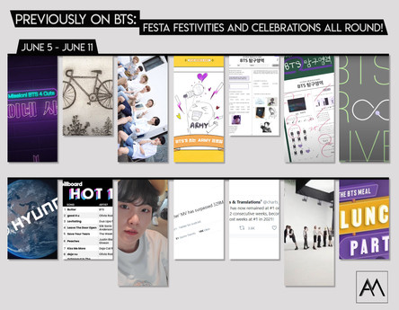 Previously on BTS: FESTA Festivities and Celebrations All Round! June 5 - 11