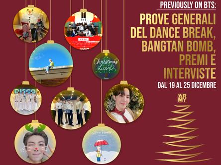 Previously on BTS: Dal 19 al 25 dicembre