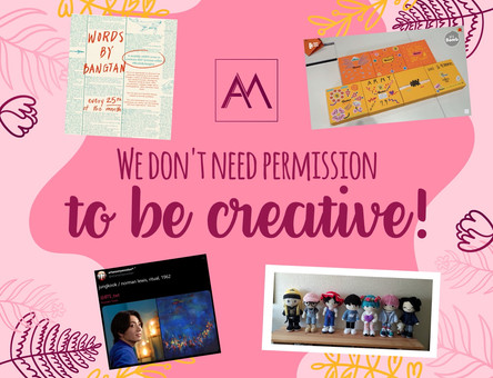 We Don't Need Permission To Be Creative