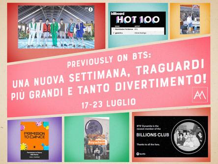 PREVIOUSLY ON BTS - UNA NUOVA SETTIMANA, TRAGUARDI PIÙ GRANDI E TANTO DIVERTIMENTO! 17-23 LUGLIO