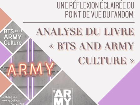 ANALYSE DU LIVRE « BTS AND ARMY CULTURE », UNE RÉFLEXION ÉCLAIRÉE DU POINT DE VUE DU FANDOM