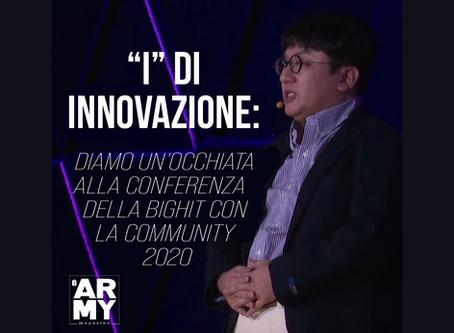 """""""I"""" DI INNOVAZIONE: DIAMO UN'OCCHIATA ALLA CONFERENZA   DELLA BIGHIT CON LA COMMUNITY 2020"""
