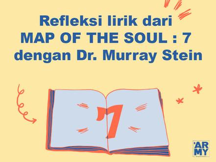 Refleksi lirik dari MAP OF THE SOUL : 7 dengan Dr. Murray Stein
