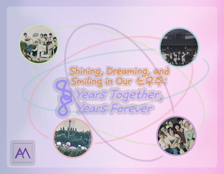 Shining, Dreaming, and Smiling in Our 소우주: 8 Years Together, 8 Years Forever