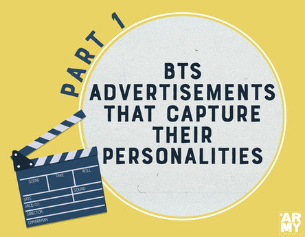 BTS Advertisements That Capture Their Personalities - pt 1
