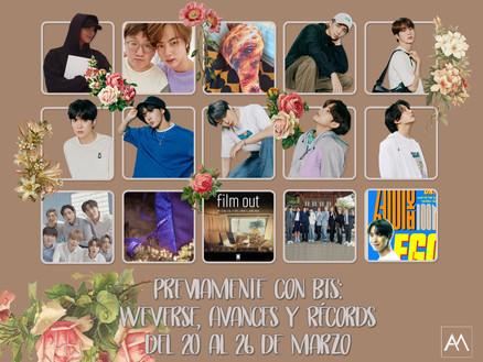 Previamente con BTS: Weverse, Avances y Récordsdel 20 al 26 de marzo