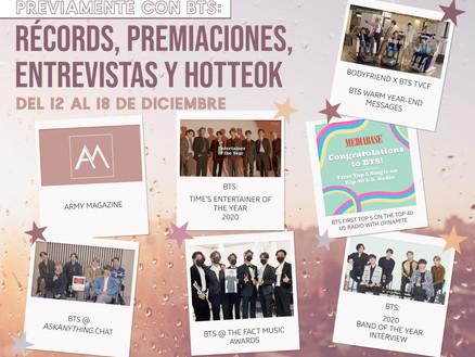 Previamente con BTS: récords, premiaciones, entrevistas y HotteokDel 12 al 18 de diciembre