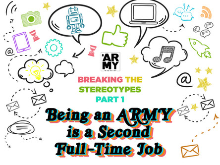 BREAK THE STEREOTYPES – PART 1 BEING ARMY IS A SECOND FULL-TIME JOB