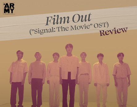 """Film Out (""""Signal: The Movie"""" OST) Review"""