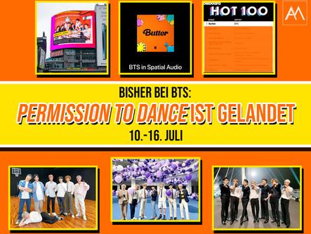 BISHER BEI BTS: PERMISSION TO DANCE IST GELANDET 10.-16. Juli