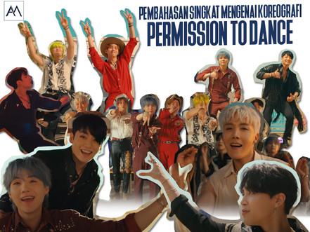 Pembahasan Singkat Mengenai Koreografi Permission to Dance