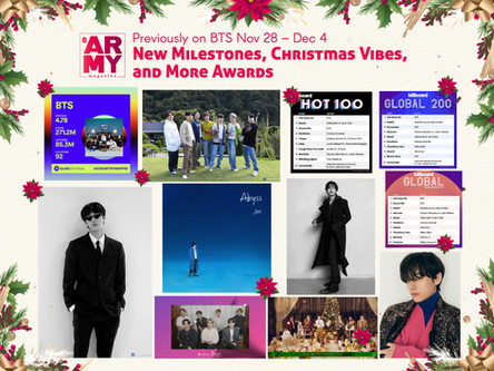Previously on BTS Nov 28 – Dec 4: New Milestones, Christmas Vibes, and More Awards