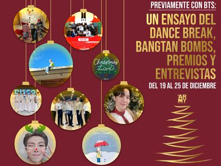 Previamente con BTS: Del 19 al 25 de diciembre