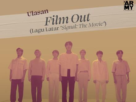 Ulasan Film Out (Lagu Latar Signal: The Movie)