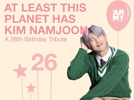 At Least This Planet Has Kim Namjoon – A 26th Birthday Tribute
