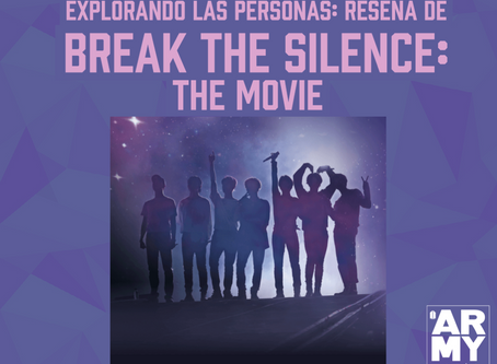 Explorando las Personas: Reseña de Break The Silence: The Movie