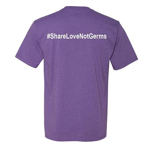 #ShareLoveNotGerms Next Level T-Shirt